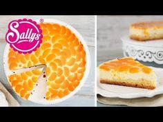 Sallys Rezepte - Mandarinen-Schmand-Kuchen mit Vanille & genialem Guss