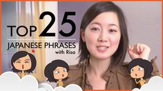 Get started learning Japanese the fastest, easiest and most fun way with Risa! If you're going to Japan you *need* to know these 25 phrases, hand-selected to give you the most bang for your buck! #japanese japanesepod101.com