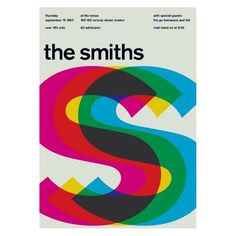 The Smiths at the Venue, London Support from the Go-Betweens and Felt. Reimagined concert poster by designer Mike Joyce for his Swissted project, fusing rock music & swiss modernist design. Typographic Poster, Typographic Design, Graphic Design Posters, Graphic Design Inspiration, Cool Poster Designs, Graphic Designers, Creative Inspiration, Mike Joyce, Concert Rock