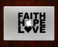 """Faith Hope Love Decal Sticker Vinyl For Macbook Pro/Air Decal Sticker Vinyl For Macbook Pro Air 13"""" Inch 15"""" Inch 17"""" Inch Decals"""