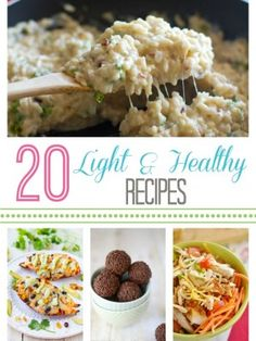 20 Light and Healthy Recipes