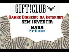 14 - Ganhe dinheiro sem Investir nada - Gift Hunter Club