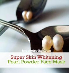 Super Skin Whitening Homemade Pearl Powder Face Mask | Beauty and MakeUp Tips #ClearSkinMask #SkinCleanserProducts #ClayFaceMask