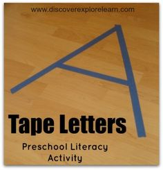 Tape Letters - Simple preschool literacy activity for the kinesthetic learner.