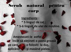 Scrub natural pentru corp For Your Health, Body Care, Scrubs, Hair Beauty, Homemade Skin Care, The Body, Health And Fitness, Bath And Body