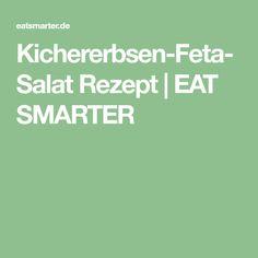 Kichererbsen-Feta-Salat Rezept | EAT SMARTER