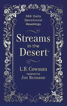 Streams In The Desert: 366 Daily Devotional Readings Reimann 2013 Zondervon  B5