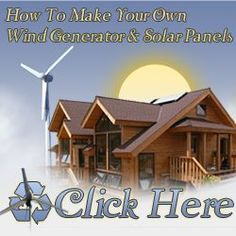 Do you want to stop making the power companies richer, while your hard earned money gets tossed to the wind? Save money on your electric and power costs but letting the wind work for you. Wind Plans will teach you how to make your own wind generator and solar panels.