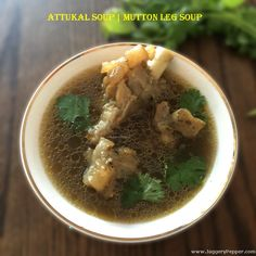 Attukal soup recipe or Goat leg recipe with step by step instructions. This is an authentic south Indian style healthy mutton leg soup especially for kids. Healthy Meats, Healthy Soup Recipes, Veg Recipes, Indian Food Recipes, Asian Recipes, Cooking Recipes, Indian Foods, Lamb Recipes, Chinese Recipes