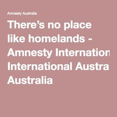 There's no place like homelands - Amnesty International Australia