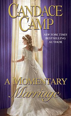 A Momentary Marriage by Candace Camp https://www.amazon.com/dp/B01M3X666U/ref=cm_sw_r_pi_dp_x_rYlkybGHCBBDB