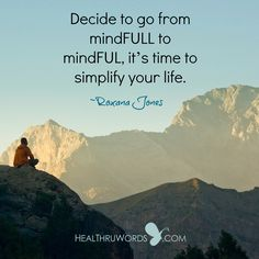 #Quote of the Day:  Simplifying Life