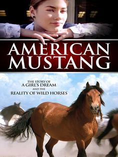 A young girl discovers that America's wild horses are in danger of being wiped off the land they've called home for thousands of years, as American Mustang the Movie unveils the compelling story of the wild mustang. Pixl Movies, Horse Movies, Horse Books, Family Movies, Movies To Watch, Movie Tv, Movies Showing, Movies And Tv Shows, Royal Films