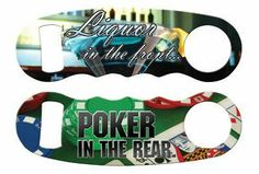 Liquor/Poker Knuckle Popper Bottle Opener by BarProducts.com, Inc.. $8.99. We serve Liquor in the front of the bar, but people play Poker towards the rear. What's so funny?   The new Kolorcoat process decorates both sides and the edges of this stainless steel opener with full color artwork.