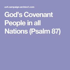 God's Covenant People in all Nations (Psalm 87)