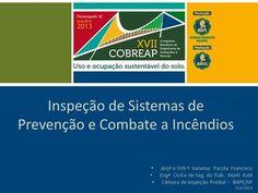 Inspeção de Sistemas de Prevenção e Combate a Incêndios Arqª e Urb ª Vanessa…