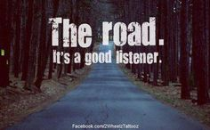 The road. It's a good listener. #running.