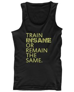 Train Insane or Remain the Same Men's Workout Tank Top Sleeveless Fitness Tank
