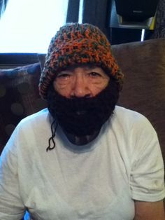Bearded cap for the Son In Law  BUT  that is my Mother modeling it !