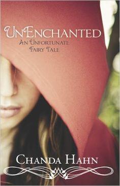 Amazon.com: UnEnchanted (An Unfortunate Fairy Tale Book 1) eBook: Chanda Hahn: Kindle Store
