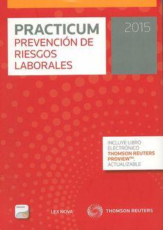 Practicum prevención de riesgos laborales. 2015 / [edición dirigida por, Javier Cassini Gómez de Cádiz], 2014