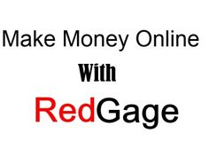 Make Money Online With RedGage