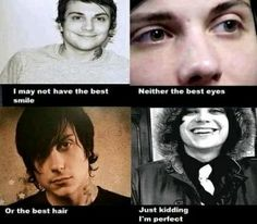 Frank Iero. This is accurate.