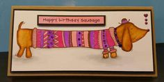 Woodware stamp Sausage dog Birthday Cards, Happy Birthday, Dog Cards, Colouring, Cardmaking, Paper Art, Stamping, Sausage, Card Ideas