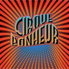 Cirque Bonheur