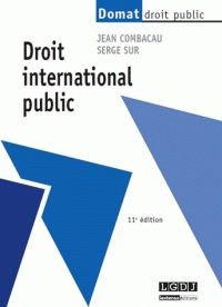 Jean Combacau - Droit international public. http://catalogues-bu.univ-lemans.fr/flora_umaine/jsp/index_view_direct_anonymous.jsp?PPN=181392682