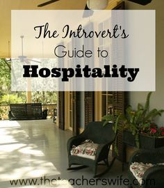 Hospitality can be hard for an introvert. My introvert's guide to hospitality will help make hosting people fun without wearing you out completely.