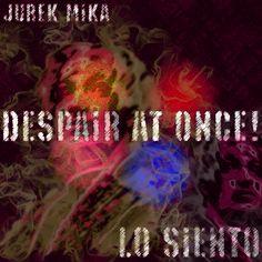 #Despair At Once!