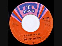 The Isley Brothers - I Turned You On - YouTube