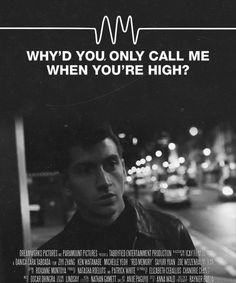 why's you only call me you're high?, arctic monkeys