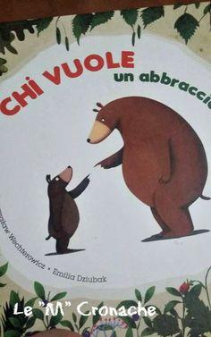 Chi vuole un abbraccio Amazon Best Sellers Books, Rainer Maria, Learning Italian, Book Cover Design, Childrens Books, Illustrators, Hug, Literature, Crafts For Kids
