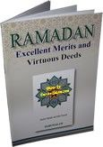 RAMADAN EXCELLENT MERITS AND VIRTUOUS DEEDS   http://www.muslimzon.com/RAMADAN-Excellent-Merits-and-Virtuous-Deeds_p_2485.html  Contact Us: Phone: 505-510-2843 www.muslimzon.com