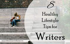 Tea with Tumnus - 8 Healthy Lifestyle Tips for Writers