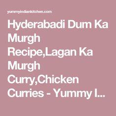 Hyderabadi Dum Ka Murgh Recipe,Lagan Ka Murgh Curry,Chicken Curries - Yummy Indian Kitchen - Indian Food Recipes