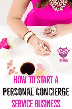 Great tips for starting a personal concierge business from home