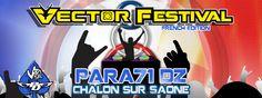 VECTOR FESTIVAL - JULY 9 - 14 2013 - @ DZ PARA71 CHALON SUR SAONE in France