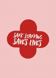 Safe staffing saves lives | DEMOCRACY DELIVERED | Send real postcards online | Democracy Delivered