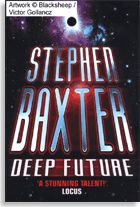 Stephen Baxter's Deep Future - the really far perspective of what may come
