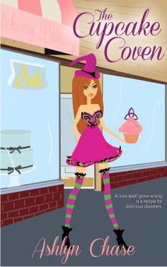 A Girl and Her Kindle: The Cupcake Coven by Ashlyn Chase Review