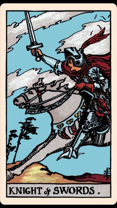 The Card of the Day: The Knight of Swords