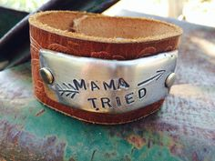 Mama Tried leather cuff by JoliJonque on Etsy, $35.00