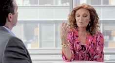 "Interview with Diane von Furstenberg. ""I think the most important thing is to believe in what you do. And identifying a goal, to have clarity, is very important. You cannot fake clarity. When you don't have clarity, you don't. And then all of a sudden, the fog lifts and you're clear."""