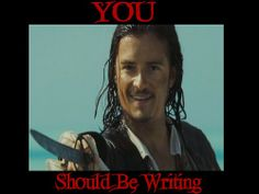 You Should Be Writing, Will Turner, Orlando Bloom