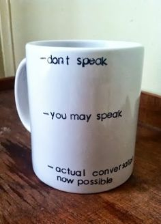 #Coffee mug scale of speaking and conversation.
