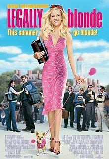 LEGALLY BLONDE (2001): When a blonde sorority queen is dumped by her boyfriend, she decides to follow him to law school to get him back and, once there, learns she has more legal savvy than she ever imagined.