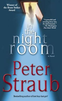 In the Night Room ~ Peter Straub